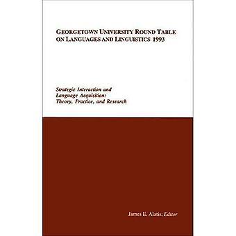 L'Université de Georgetown Round Table on Languages and Linguistics (GURT) 1993: Interaction stratégique et la langue...