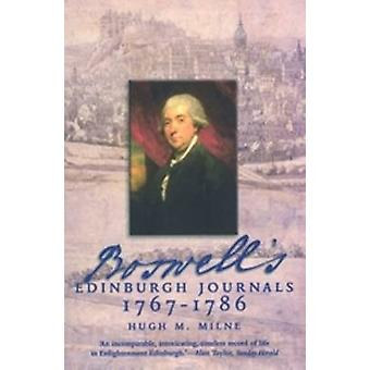Boswell's - Edinburgh Journals - 1767-1786 by Hugh M. Milne - 97819065