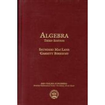 Algebra tredje upplagan av Saunders MacLane & Garrett Birkhoff