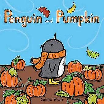 Penguin and Pumpkin by Salina Yoon - 9781681192178 Book
