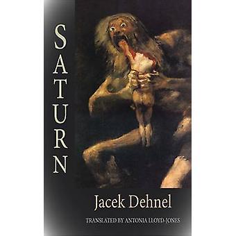 Saturn by Jacek Dehnel - 9781907650697 Book