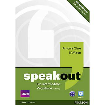 Speakout Pre Intermediate Workbook by Antonia Clare - J. J. Wilson -