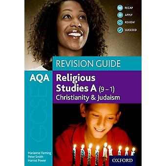 AQA GCSE Religious Studies A 91 Christianity and Judaism by Marianne Fleming