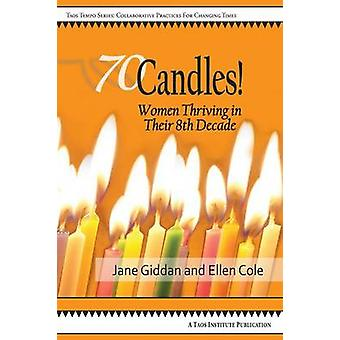 70Candles Women Thriving in Their 8th Decade by Giddan & Jane