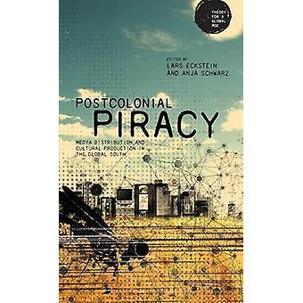 Postcolonial Piracy by Schwarz & Anja