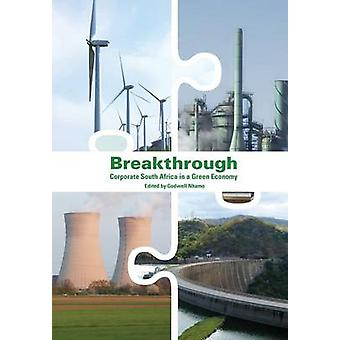 Breakthrough Corporate South Africa in a Green Economy by Nhamo & Godwell
