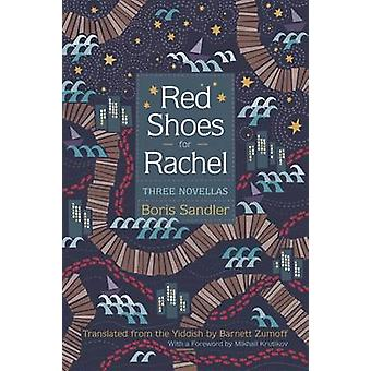 Red Shoes for Rachel Three Novellas by Sandler & Boris