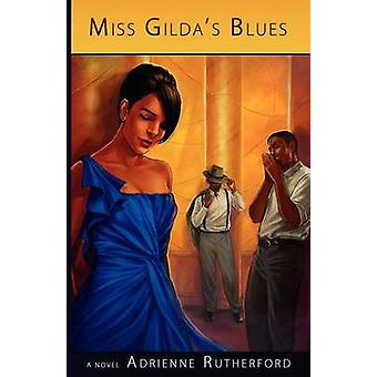 Miss Gildas Blues by Rutherford & Adrienne