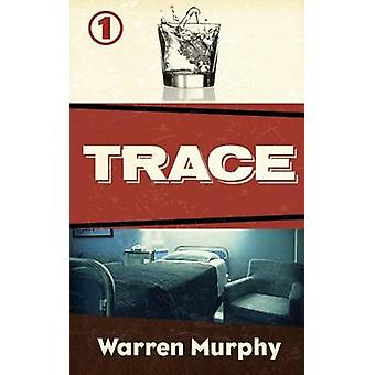 Trace by Murphy & Warren