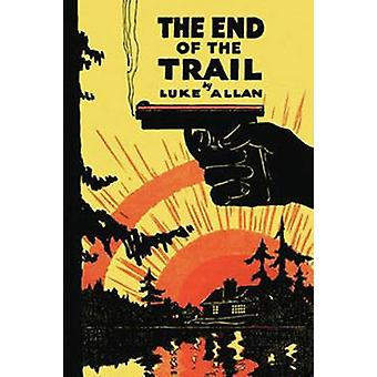 The End of the Trail by Allan & Luke