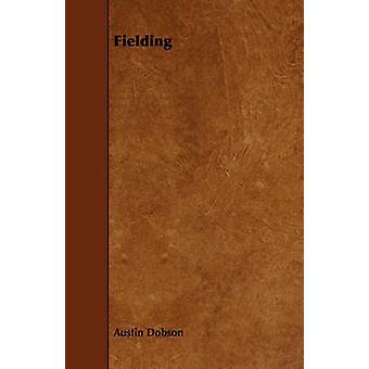 Fielding by Dobson & Austin