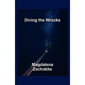 Diving the Wrecks by Zschokke & Magdalena