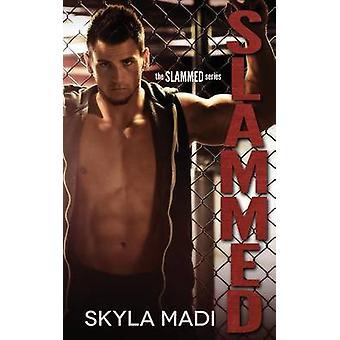 Slammed by Madi & Skyla