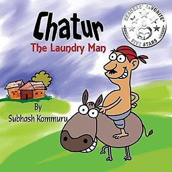 Chatur the Laundry Man A Funny Childrens Picture Book by Kommuru & Subhash