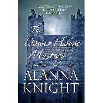 The Dower House Mystery by Alanna Knight - 9780749024956 Book