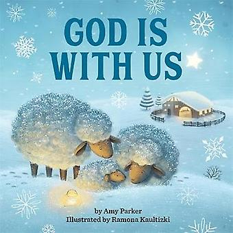 God Is With Us by Amy Parker - 9780762466528 Book