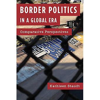 Grensepolitikk i en global tid - Komparative perspektiver av Kathleen