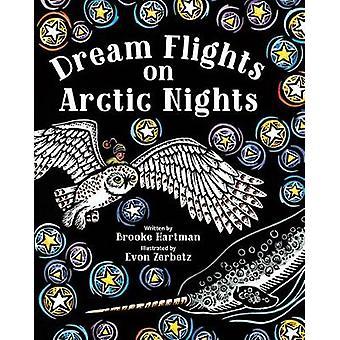 Dream Flights on Arctic Nights by Brooke Hartman - 9781513261898 Book