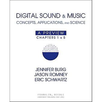 Digital Sound & Music - Concepts - Applications - and Science by J