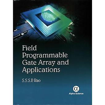 Field Programmable Gate Array and Applications by S. S. S. P. Rao - 9