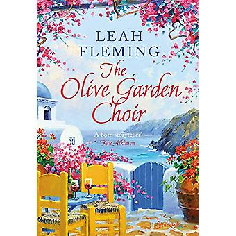 The Olive Garden Choir by Leah Fleming - 9781788548687 Book