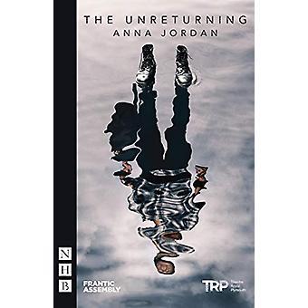 The Unreturning d'Anna Jordan - 9781848427877 Livre