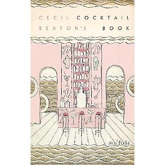 Cecil Beaton's Cocktail Book by National Portrait Gallery - 978185514