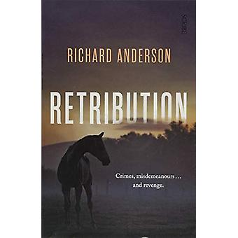 Retribution by Richard Anderson - 9781911617709 Book