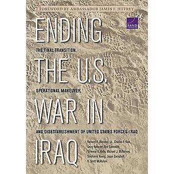 Ending the U.S. War in Iraq - The Final Transition - Operational Maneu