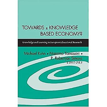 Towards a Knowledge Based Economy?: Knowledge and Learning in European Educational Research
