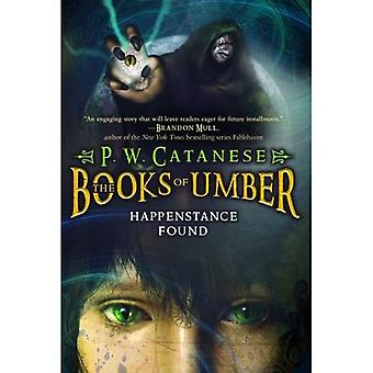 Happenstance Found (Books of Umber Series #1)
