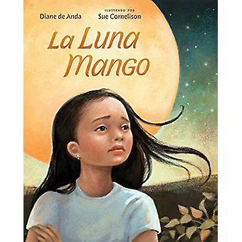 La Luna Mango by La Luna Mango - 9780807549599 Book