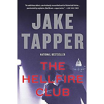 The Hellfire Club by Jake Tapper - 9780316472302 Book