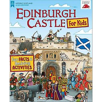Edinburgh Castle for Kids - Fun Facts and Amazing Activities by Moreno
