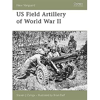US Field Artillery of World War II (New Vanguard) (New Vanguard)