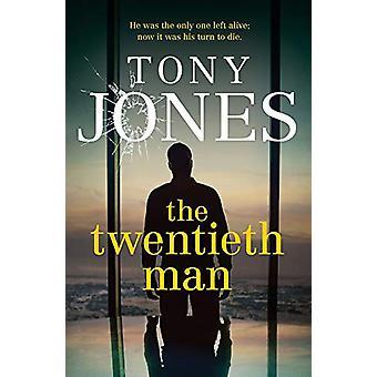 The Twentieth Man by Tony Jones - 9781760528157 Book