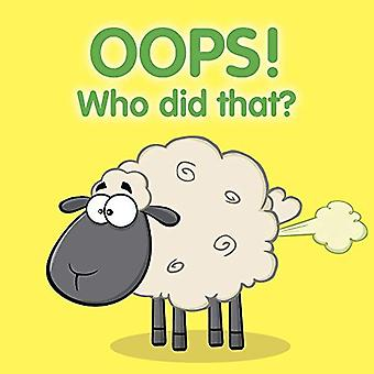 Oops Who did That by New Holland Publishers - 9781760791032 Book