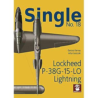 Single 18 - Lockheed P-38G 15-lo Lightning by Dariusz Karnas - 9788365