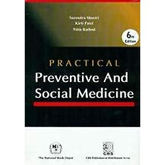 Practical Preventive and Social Medicine by Sheshendra Shastri - 9788
