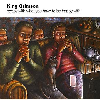 King Crimson - Happy with What You Have to Be Happy with [CD] USA import
