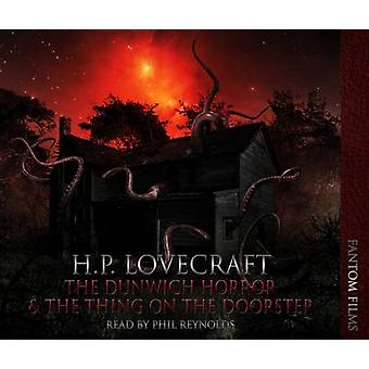 The Dunwitch Horror by Lovecraft & H. P.
