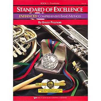 Standard of Excellence Enhanced 1 trombone by Bruce Pearson