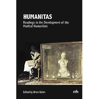 Humanitas: Readings in the Development of the Medical Humanities - Perspectives in Medical Humanities