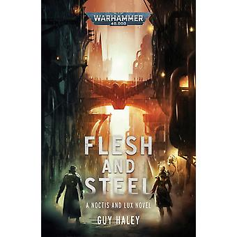 Flesh and Steel by Haley & Guy