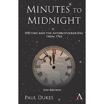 Minutes to Midnight 2nd Edition by Dukes & Paul