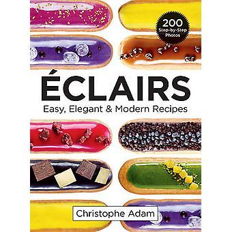 Eclairs Easy Elegant  Modern Recipes Easy Elegant and Modern Recipes