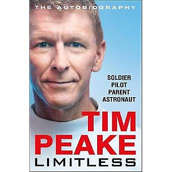 Limitless The Autobiography The bestselling story of Britains inspirational astronaut