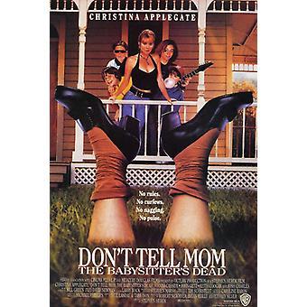 Dont Tell Mom Babysitter Dead Filmposter (11 x 17)