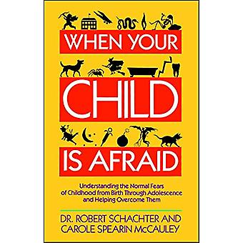 When Your Child is Afraid by SCHACHTER - 9780671673420 Book