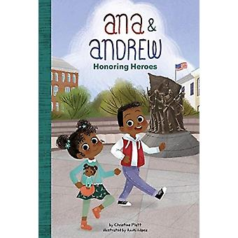 Anna and Andrew Honoring Heroes by Christine Platt